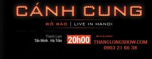 Liveshow Cánh Cung Đỗ Bảo - Live In Hanoi
